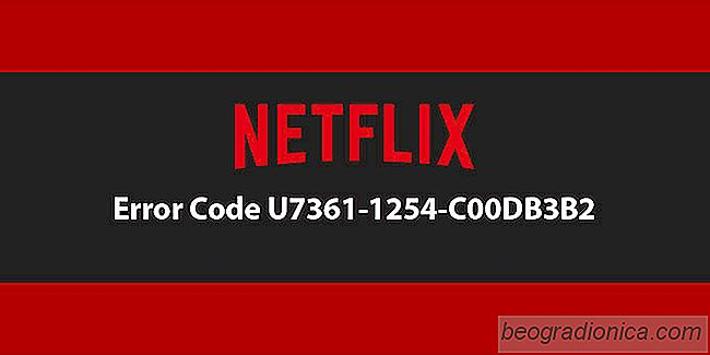 Como Corrigir o Código de Erro Netflix U7361-1254-C00DB3B2 No Windows 10